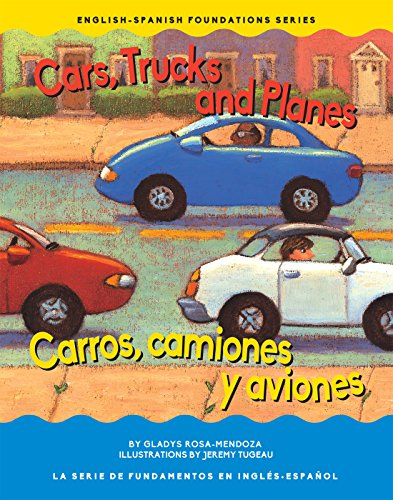 Cars, Trucks, and Planes (English-Spanish Foundations) (English Edition) (Rosa Truck)