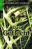 Das Geflecht (Höhlenforscherin Tia Traveen, Band 1)