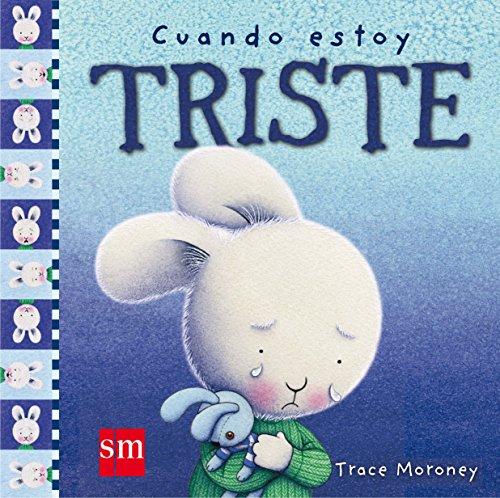 Cuando estoy triste (Sentimientos) por Tracey Moroney