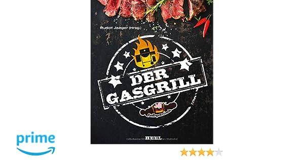 Spareribs Gasgrill Sizzle : Der gasgrill amazon rudolf jaeger bücher
