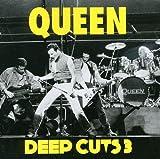 Songtexte von Queen - Deep Cuts, Volume 3 (1984–1995)
