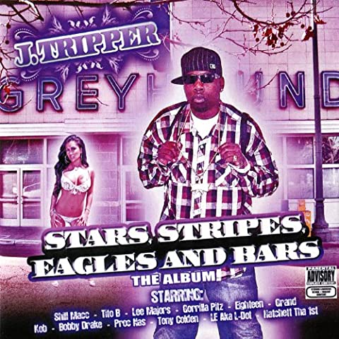 Stars, Stripes, Eagles and Bars [Explicit]