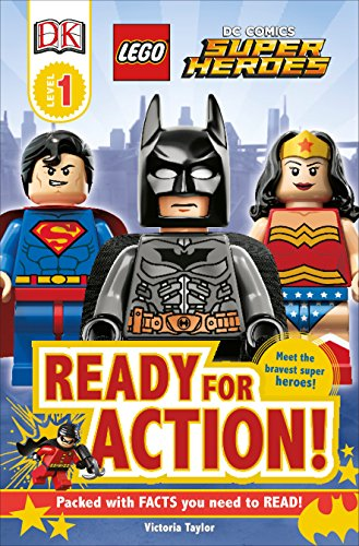 DK Readers L1: Lego DC Super Heroes: Ready for Action! (DK Readers, Level 1: LEGO/DC Universe Super Heroes)