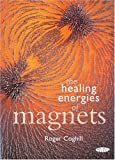 The Healing Energies of Magnets