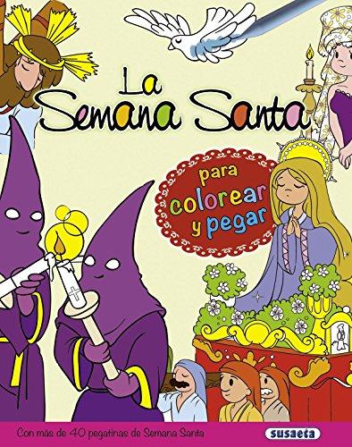 La Semana Santa para colorear y pegar por Antonio De Benito