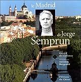 Le Madrid de Jorge Semprun
