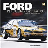 Ford in Touring Car Racing: Top of the Class for Fifty Years