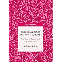 Shrinking Cities and First Suburbs: The Case of Detroit and Warren, Michigan