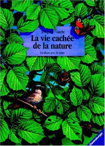 La vie cachée de la nature