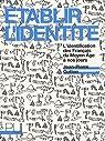 Etablir l'identité : L'identification des Français du Moyen Age à nos jours par Gutton