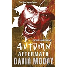 Autumn: Aftermath by David Moody (2013-10-10)