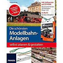 Die schönsten Modellbahn-Anlagen selbst planen und gestalten (Buch mit Software) (Modellbau)