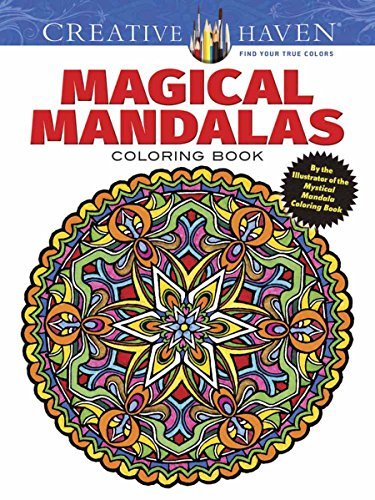 Creative Haven Magical Mandalas Coloring Book: By the Illustrator of the Mystical Mandala Coloring Book (Creative Haven Coloring Books) (Palette Pic)