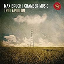 Max Bruch: Chamber Music