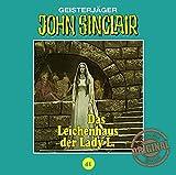 John Sinclair Tonstudio Braun - Folge 41: Das Leichenhaus der Lady L. - Jason Dark