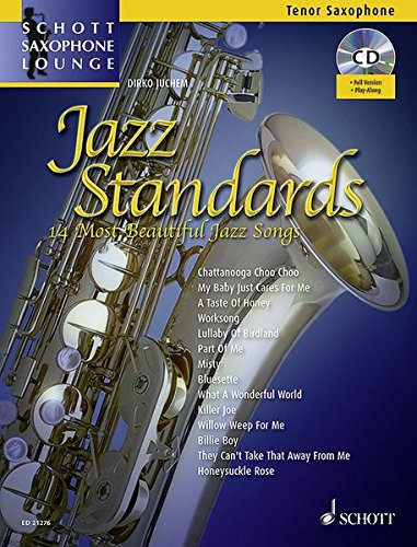 Jazz Standards: 14 Most Beautiful Jazz Songs. Tenor-Saxophon. Ausgabe mit CD. (Schott Saxophone Lounge)