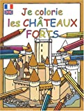 JE COLORIE LES CHATEAUX FORTS (FR-ANG)