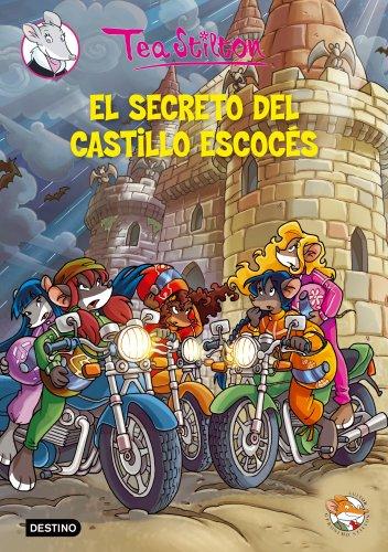 El secreto del castillo escocés: Tea Stilton 9: 1