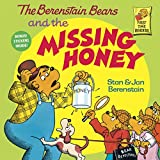 The Berenstain Bears and the Missing Honey (First Time Books(R))