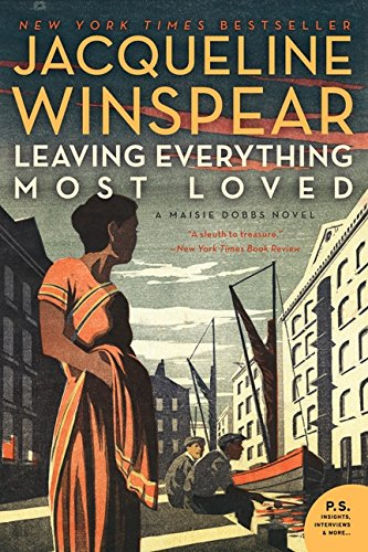 Leaving Everything Most Loved: A Maisie Dobbs Novel por Jacqueline Winspear
