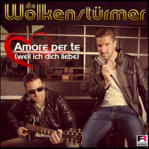 Amore per te (Weil ich dich liebe)