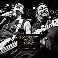 Tomorrow Come Today: 20th Anniversary Live in Berlin
