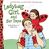Best Dial Books For Baby Girls - Ladybug Girl and Her Papa Review