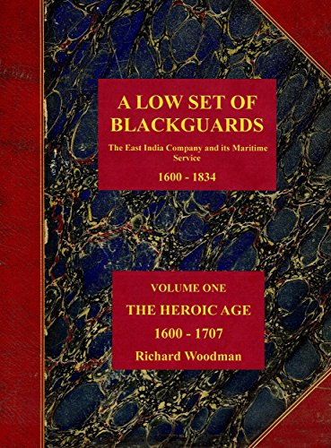 a-low-set-of-blackguards-the-east-india-company-and-its-maritime-service-1600-1834-english-edition