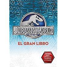 El Gran Libro de Jurassic World (Jurassic World)
