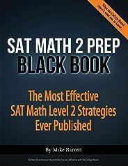 SAT Math 2 Prep Black Book: The Most Effective SAT Math Level 2 Strategies Ever Published