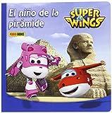 Super Wings. El Niño De La Pirámide