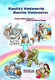 Blanchie's wonderworlds - Blanchies Wunderwelten (Bilingual books for kids - Zweisprachige Kinderbücher 2) (German Edition)