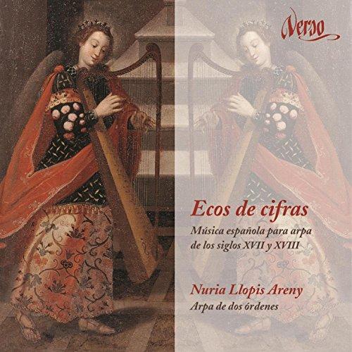 Ecos De Cifras - Musica Espanola Para Arpa De Los Siglos XVII Y XVIII