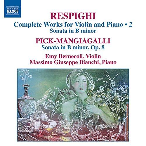 Respighi & Pick-Mangiagalli: W...