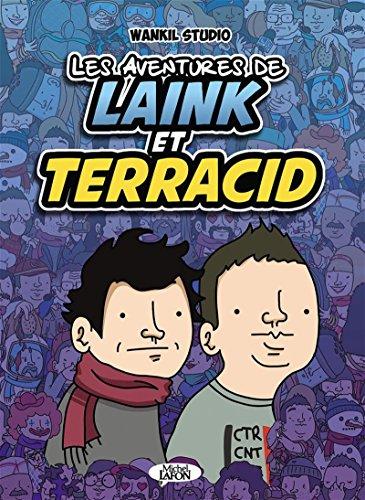 Les aventures de Laink & Terracid par Wankil studio, Bruno Madaule