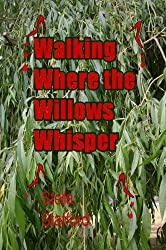 Walking Where the Willows Whisper (Little Wychwell Mysteries Book 6)