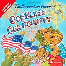 The Berenstain Bears God Bless Our Country (Berenstain Bears Living Lights 8x8)