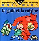 """Afficher """"Le goût et la cuisine"""""""