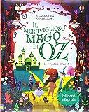Scarica Libro Il meraviglioso mago di Oz Ediz illustrata (PDF,EPUB,MOBI) Online Italiano Gratis