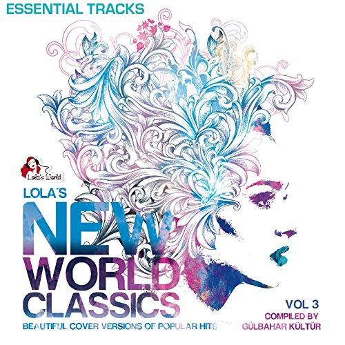 Lola's New World Classics, Vol...