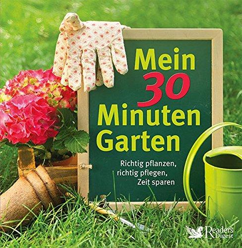 mein-30-minuten-garten-richtig-pflanzen-richtig-pflegen-zeit-sparen