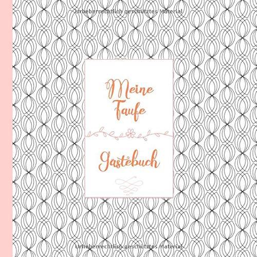 Gästebuch Taufe Erinnerungsbuch: Ein schönes Geschenk zur Taufe. Sammle Erinnerungen an die Taufe Deines Kindes.