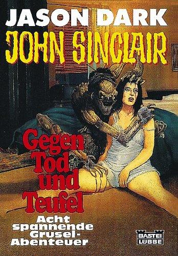 John Sinclair, Gegen Tod und Teufel, Jubilumsband