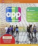 App. Scenari di tecnologia. Ediz. gialla. Per la Scuola media. Con e-book. Con espansione online