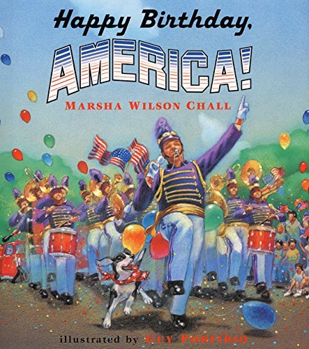 Happy Birthday, America! by Marsha Wilson Chall (2000-05-03)