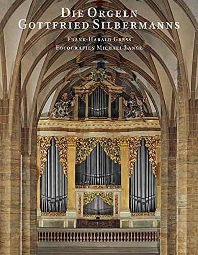 die-orgeln-gottfried-silbermanns-veroffentlichung-der-gesellschaft-der-orgelfreunde
