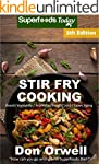Stir Fry Cooking: Over 80 Quick & Eas...