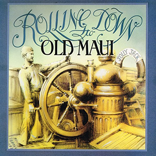 Rolling down to old Maui