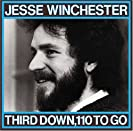 Jesse Winchester-Third Down, 110 to Go