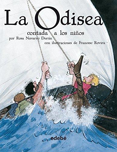 La odisea contada a los ninos / The Odyssey Told to Children